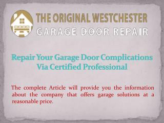 Repair Your Garage Door Complications Via Certified Professional