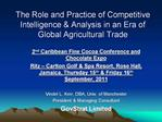 The Role and Practice of Competitive Intelligence  Analysis in an Era of Global Agricultural Trade
