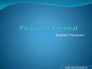 Paraja dhe Financat