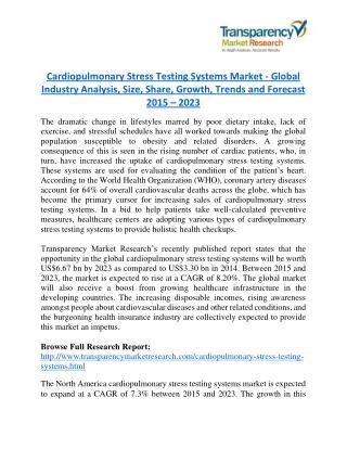 Cardiopulmonary Stress Testing Systems Market - Positive long-term growth outlook 2023