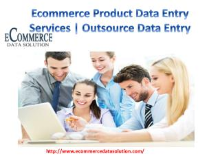 Ecommerce Product Data Entry Services | Outsource Data Entry