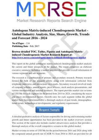 Autologous Matrix-induced Chondrogenesis Market - Global Market Industry AnalysisTrends and Forecast