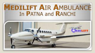 Medilift Air Ambulance Services in Patna Presentation
