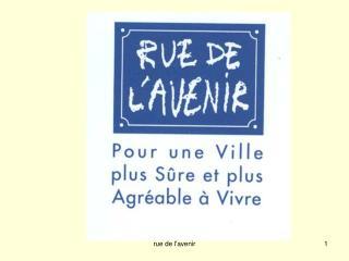 Rue de lavenir