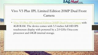 Vivo V5 Plus IPL Limited Edition 20MP Dual Front Camera