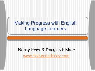 Making Progress with English Language Learners