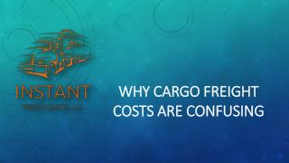 Why Cargo Freight Costs Are Confusing