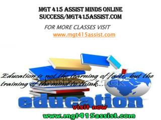 MGT 415 ASSIST Minds Online success/mgt415assist.com