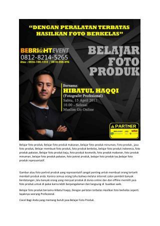 WA 0812-8214-5265 - Penawaran foto produk, Ilmu foto produk, Contoh foto produk,