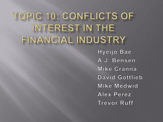 Topic 10: Conflicts of Interest in the Financial Industry