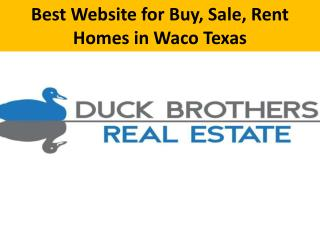 Best Website for Buy, Sale, Rent Homes in Waco Texas