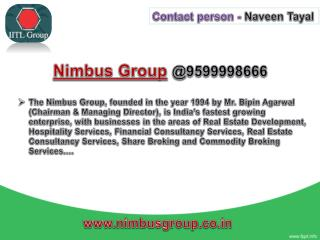 Nimbus Group Projects Noida Call @9599998666