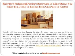 Know How Professional Furniture Removalists In Sydney Rescue You When You Decide To Relocate From One Place To Another
