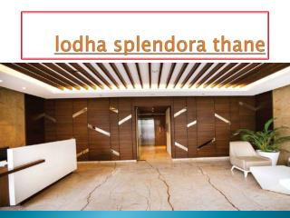 lodha splendora thane west