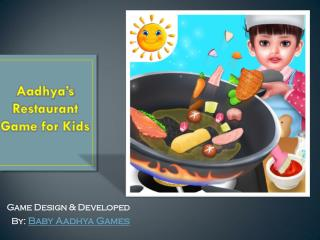 Aadhya's Restaurant Game for Kids