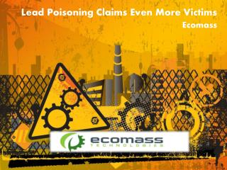 Lead Poisoning Claims Even More Victims