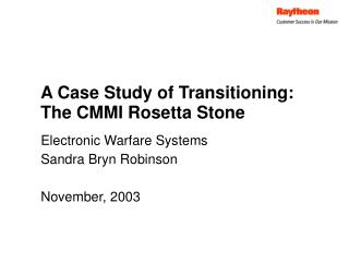 A Case Study of Transitioning: The CMMI Rosetta Stone