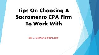 Tips On Choosing A Sacramento CPA Firm To Work With