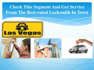 Check This Segment And Get Service From The Best-rated Locksmith In Town