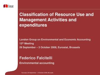 Classification of Resource Use and Management Activities and expenditures