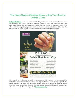 The Finest Quality Affordable Homes within Your Reach in Dwarka L Zone