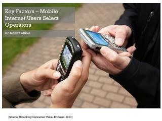 Key Factors - Mobile Internet Users Select Operators