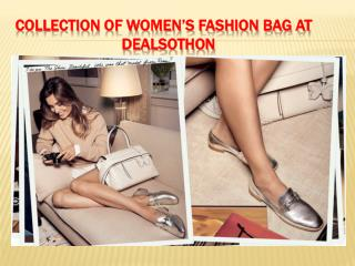 Collection of women's fashion bag at dealsothon