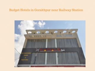 Budget Hotels in Gorakhpur near Railway Station