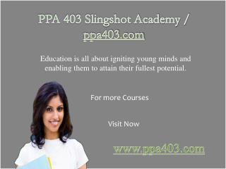 PPA 403 Slingshot Academy / ppa403.com