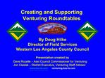 Creating and Supporting Venturing Roundtables