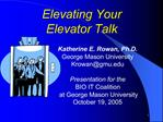 Elevating Your  Elevator Talk