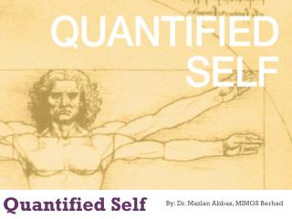Quantified Self and Self Digitisation