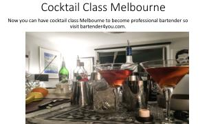 Cocktail Class Melbourne - Bartender4you.com