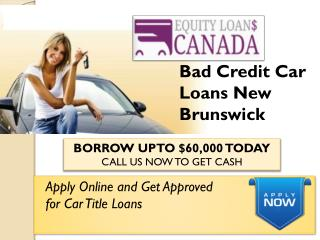 Bad Credit Car Loans New Brunswick