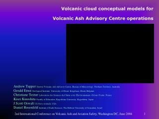 Volcanic cloud conceptual models for  Volcanic Ash Advisory Centre operations