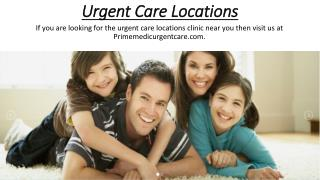 Urgent Care Locations - Primemedicurgentcare.com