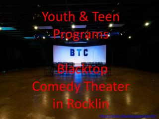 Youth and Teen Programs | Blacktop Comedy Theater in Rocklin