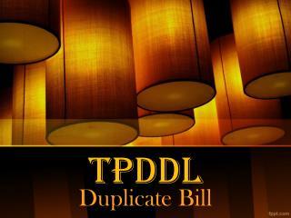 TPDDL Duplicate Bill