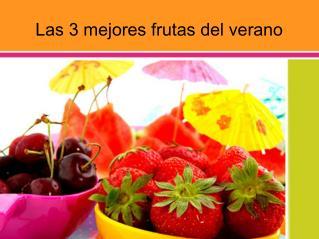 Las 3 mejores frutas del verano