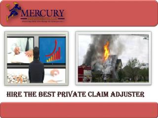 Select  the best Private Claim Adjuster