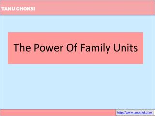 The Power Of Family Units