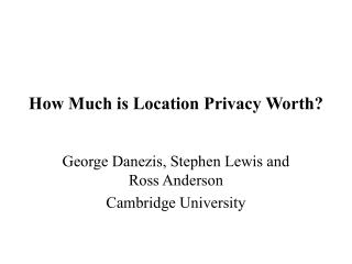 How Much is Location Privacy Worth