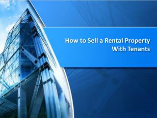 How to Sell a Rental Property With Tenants