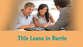 Advantages of Title Loans in Barrie
