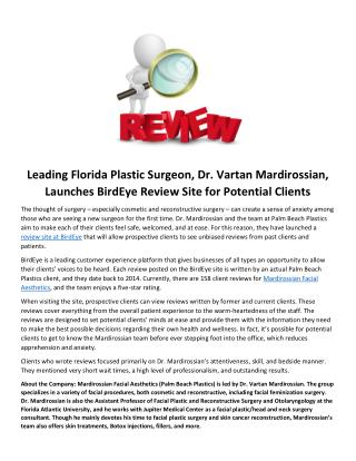 Leading Florida Plastic Surgeon, Dr. Vartan Mardirossian, Launches BirdEye Review Site for Potential Clients