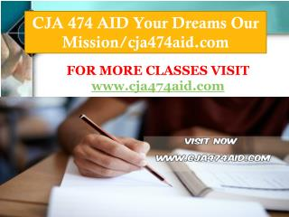 CJA 474 AID Your Dreams Our Mission/cja474aid.com