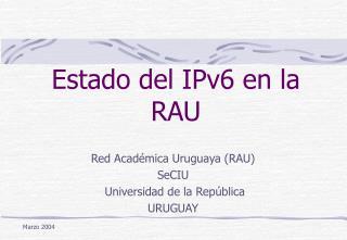 Estado del IPv6 en la RAU