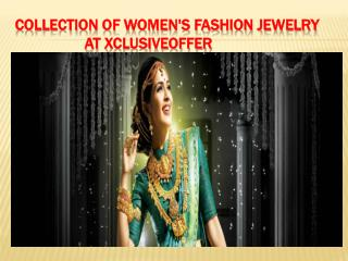 Collection of fashion jewelry at xclusiveoffer