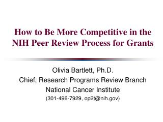 How to Be More Competitive in the NIH Peer Review Process for Grants