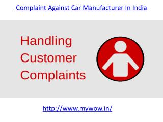 The best Complaint against car manufacturer in india